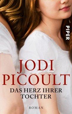 Das Herz ihrer Tochter (eBook, ePUB) - Picoult, Jodi