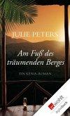 Am Fuß des träumenden Berges (eBook, ePUB)