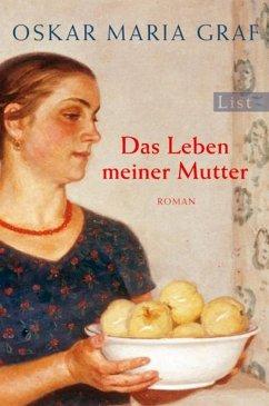 Das Leben meiner Mutter (eBook, ePUB) - Graf, Oskar Maria