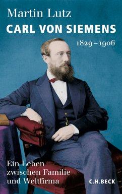 Carl von Siemens (eBook, ePUB) - Lutz, Martin