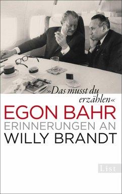 »Das musst du erzählen« (eBook, ePUB) - Bahr, Egon