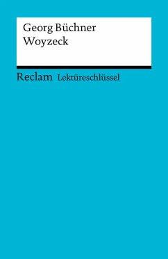 Lektüreschlüssel. Georg Büchner: Woyzeck (eBook, PDF) - Schede, Hans-Georg