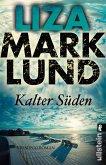Kalter Süden / Annika Bengtzon Bd.8 (eBook, ePUB)