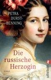 Die russische Herzogin / Zarentochter Trilogie Bd.3 (eBook, ePUB)
