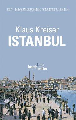 Istanbul (eBook, ePUB) - Kreiser, Klaus