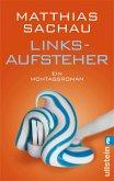 Linksaufsteher (eBook, ePUB)