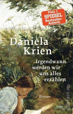 Irgendwann werden wir uns alles erzählen (eBook, ePUB) - Krien, Daniela