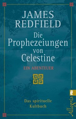 Die Prophezeiungen von Celestine (eBook, ePUB) - Redfield, James