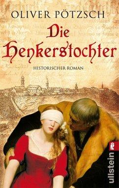Die Henkerstochter / Henkerstochter Bd.1 (eBook, ePUB) - Pötzsch, Oliver