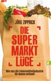 Die Supermarkt-Lüge (eBook, ePUB)
