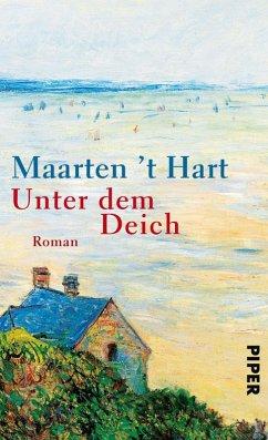 Unter dem Deich (eBook, ePUB) - Hart, Maarten 't