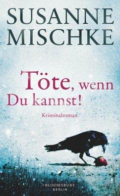 Töte, wenn du kannst! (eBook, ePUB) - Mischke, Susanne