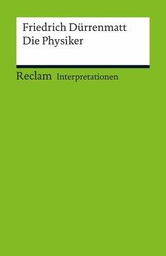 Interpretation. Friedrich Dürrenmatt: Die Physi...