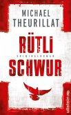 Rütlischwur / Kommissar Eschenbach Bd.4 (eBook, ePUB)