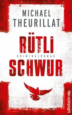 Rütlischwur / Kommissar Eschenbach Bd.4 (eBook, ePUB) - Theurillat, Michael