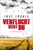Verflucht seist du / Kommissar Dühnfort Bd.5 (eBook, ePUB)