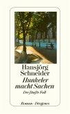 Hunkeler macht Sachen / Kommissär Hunkeler Bd.5 (eBook, ePUB)