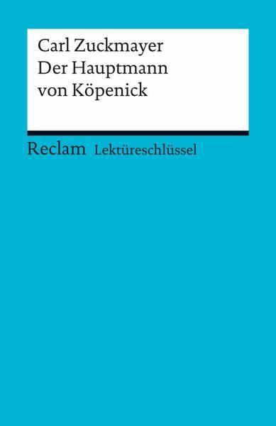 Lektüreschlüssel Carl Zuckmayer Der Hauptmann Von Köpenick Ebook