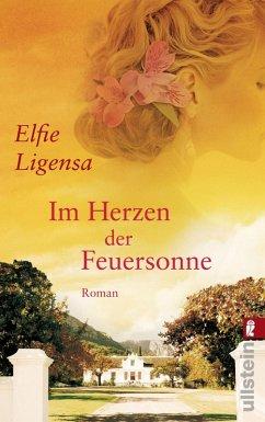 Im Herzen der Feuersonne (eBook, ePUB) - Ligensa, Elfie
