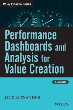 Performance Dashboards and Analysis for Value Creation (eBook, ePUB) - Alexander, Jack