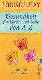 Gesundheit für Körper und Seele von A-Z (eBook, ePUB)