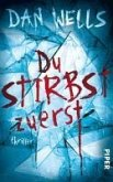 Du stirbst zuerst (eBook, ePUB)