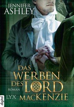 Das Werben des Lord MacKenzie / Highland Pleasu...