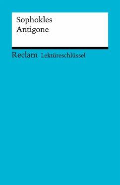 Lektüreschlüssel. Sophokles: Antigone (eBook, PDF)