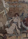The Story of Joan of Arc (eBook, ePUB)