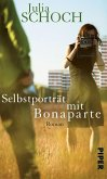 Selbstporträt mit Bonaparte (eBook, ePUB)