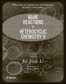 Name Reactions in Heterocyclic Chemistry II (eBook, PDF)