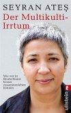 Der Multikulti-Irrtum (eBook, ePUB)