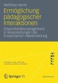 Ermöglichung pädagogischer Interaktionen (eBook, PDF)