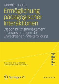 Ermöglichung pädagogischer Interaktionen (eBook, PDF) - Herrle, Matthias