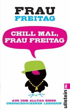 Chill mal, Frau Freitag (eBook, ePUB)