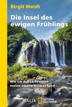 Die Insel des ewigen Frühlings (eBook, ePUB) - Weidt, Birgit