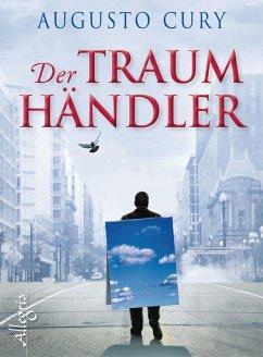 Der Traumhändler (eBook, ePUB) - Cury, Augusto