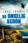 So unselig schön / Kommissar Dühnfort Bd.3 (eBook, ePUB)