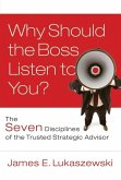 Why Should the Boss Listen to You? (eBook, ePUB)