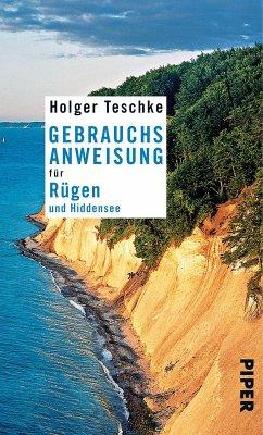 Gebrauchsanweisung für Rügen und Hiddensee (eBook, ePUB) - Teschke, Holger