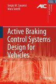 Active Braking Control Systems Design for Vehicles (eBook, PDF)