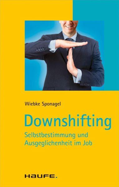 Downshifting (eBook, PDF) - Sponagel, Wiebke