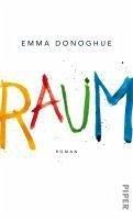 Raum (eBook, ePUB) - Donoghue, Emma
