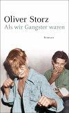 Als wir Gangster waren (eBook, ePUB)