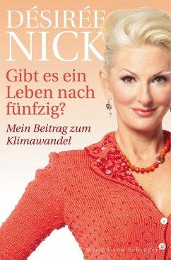 Gibt es ein Leben nach fünfzig? (eBook, ePUB) - Nick, Désirée