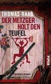 Der Metzger holt den Teufel / Willibald Adrian Metzger Bd.4 (eBook, ePUB)