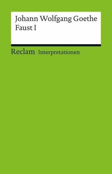 Interpretation Johann Wolfgang Goethe Faust I Ebook Pdf Von