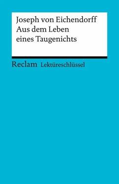 Lektüreschlüssel. Joseph von Eichendorff: Aus dem Leben eines Taugenichts (eBook, PDF) - Pelster, Theodor
