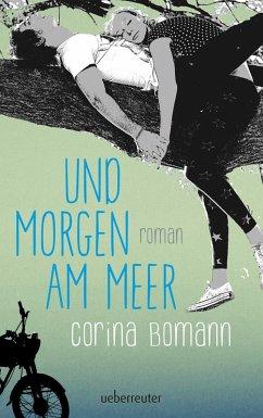 Und morgen am Meer (eBook, ePUB) - Bomann, Corina