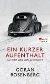 Ein kurzer Aufenthalt auf dem Weg von Auschwitz (eBook, ePUB)